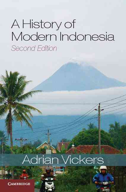 A History of Modern Indonesia By Vickers, Adrian